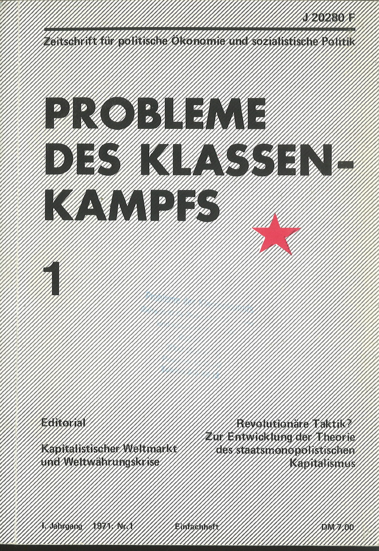 Ansehen Bd. 1 Nr. 1 (1971): Probleme des Klassenkampfes