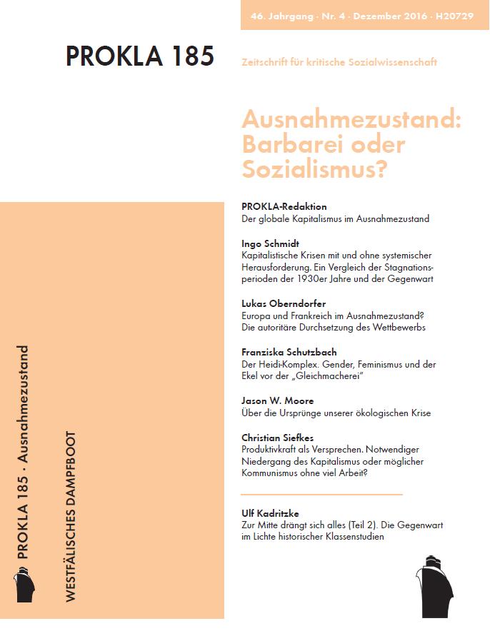Ansehen Bd. 46 Nr. 185 (2016): Ausnahmezustand: Barbarei oder Sozialismus?