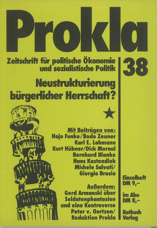 Ansehen Bd. 10 Nr. 38 (1980): Neustrukturierung bürgerlicher Herrschaft?
