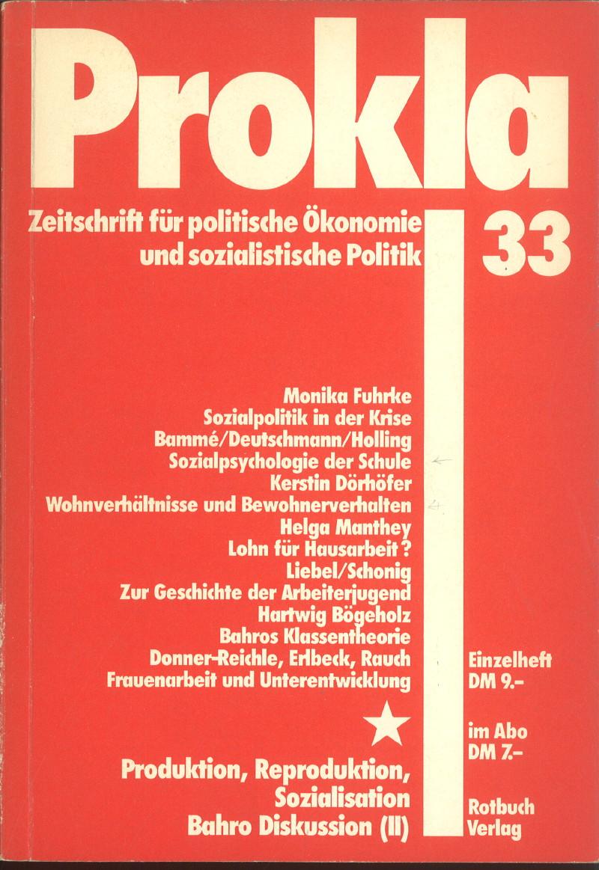 Ansehen Bd. 8 Nr. 33 (1978): Produktion, Reproduktion, Sozialisation. Bahro-Diskussion (II)